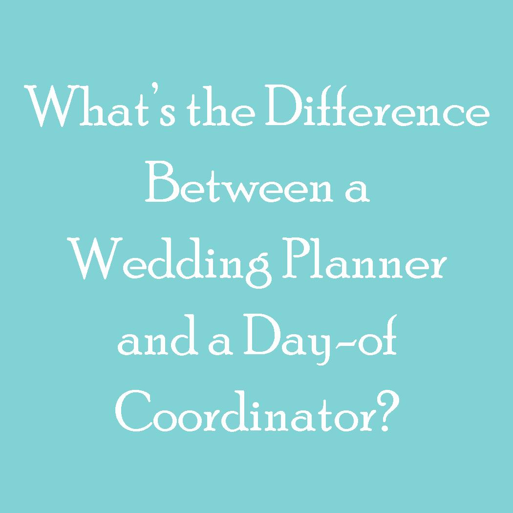 What is the difference between a Wedding Planner and a Day of