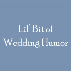 Wedding Humor
